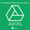 ferramentas produtividade google